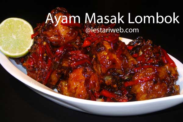 Chicken Cooked in Lombok Style | Ayam Masak Lombok